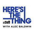 Here's The Thing with Alec Baldwin show