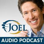 Joel Osteen Audio Podcast show