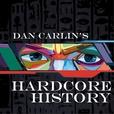 Dan Carlin's Hardcore History show