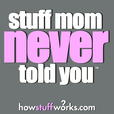 Stuff Mom Never Told You show