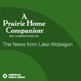 APM: A Prairie Home Companion's News from Lake Wobegon show