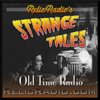 Strange Tales (Old Time Radio) show