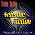 Relic Radio Sci-Fi (old time radio) show