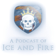 A Podcast of Ice and Fire show