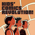 Kids' Comics Revolution! show