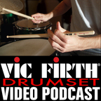 Vic Firth Drumset VIDEO Podcast show