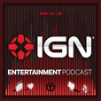 IGN Entertainment Podcasts show