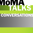 MoMA Talks: Conversations show