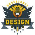 Adventures In Design show