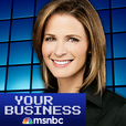 MSNBC's Your Business show