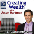 Creating Wealth Real Estate Investing with Jason Hartman show