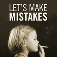 Let's Make Mistakes show
