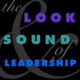 The Look & Sound of Leadership show