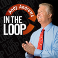 In the Loop with Andy Andrews show