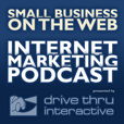 Small Business on the Web: Internet Marketing Podcast show