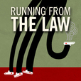 Running From the Law show