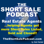 The Short Sale Podcast for Real Estate Agents show