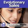 Evolutionary Sales: Integrating 21st Century Psychology with Ethical Sales Techniques  show