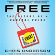 Free: The Future of a Radical Price Podcast show