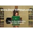 Dear Tellman: You've Got Questions, I've Got Answers show