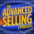 The Advanced Selling Podcast show
