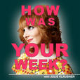 How Was Your Week with Julie Klausner show