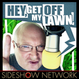 Hey, Get Off My Lawn! show