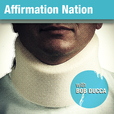 Affirmation Nation with Bob Ducca show