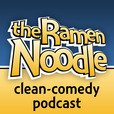 the Ramen Noodle - family-friendly clean comedy podcast show