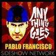 Pablo Francisco: Anything Goes show