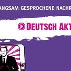 Langsam gesprochene Nachrichten | Deutsch lernen | Deutsche Welle show