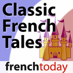 Classic French Tales (French Today) show
