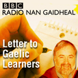 Letter To Gaelic Learners show