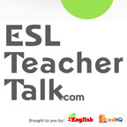 Podcasts – ESL Teacher Talk – ESL Podcasts for Teachers show