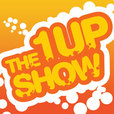The 1UP Show show