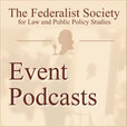 Federalist Society Event Audio show