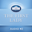 White House The First Lady (Audio) show