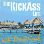 The Kickass Life Podcast with David Wood show