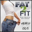 Fat 2 Fit Radio show