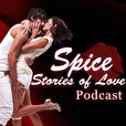 Spice | Romantic Stories of Love | Sex Charged Audio Stories Podcast show