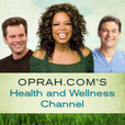 Oprah.com's Health and Wellness Channel show