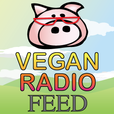 Vegan Radio - News, information, guests, media, humor, and vegan-sexuals. show