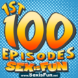 The First 100 Episodes of Sex is Fun show