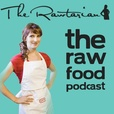 The Raw Food Podcast show