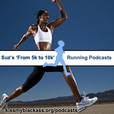 Suz's 'From 5k to 10k' Running Podcast show