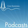 Core Awareness show