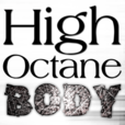 High Octane Body » Podcast show