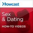 Howcast Sex & Dating show