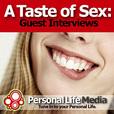 Taste of Sex - Guest Speaker: Visiting Guest Speaker Interviews show