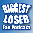 Biggest Loser Fan Podcast show
